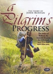 A Pilgrims Progress The Story of John Bunyan